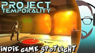 Project Temporality - Indie Game Spotlight