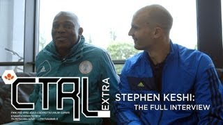 CTRL Extra | Stephen Keshi - Full Interview