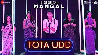 Tota Udd Mission Mangal Mp3 Song Download