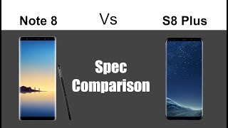 Samsung Galaxy Note 8 vs S8 Plus Comparison