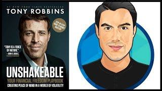 How to Get RICH | Unshakeable by Tony Robbins | 10 BEST Ideas | Book Summary