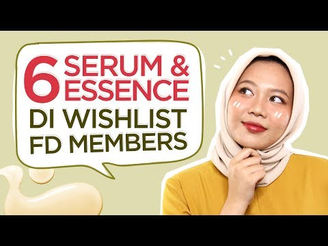 6 Serum & Essence Favorit Di FD App! | FD Insight