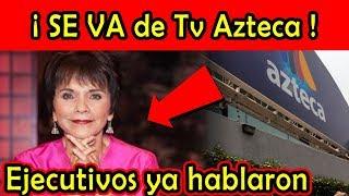 Pati Chapoy SALDRÁ DE LAS CÁMARAS de TV Azteca, EJECUTIVOS ya HABLARON con ella (ventaneando)