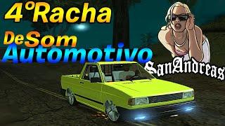 MTA GTA San Andreas - 4º Racha de Som Automotivo