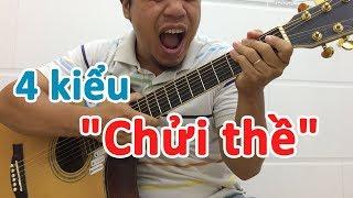 4 cách CHỬI THỀ bằng guitar không đụng hàng | học đàn guitar online | học đệm hát cơ bản