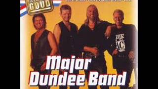 Major Dundee Band -  Sweet  Little Liza
