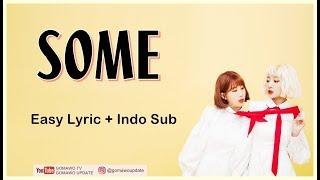 Easy Lyric BOL4 - SOME by GOMAWO [Indo Sub]