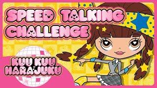 Kuu Kuu Harajuku   Angel's Speed Talking Challenge   Kuu Kuu Close-Up!