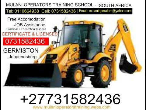 TLB Operator & certificate license training school LIMPOPO, Polokwane Durban, Johannesburg