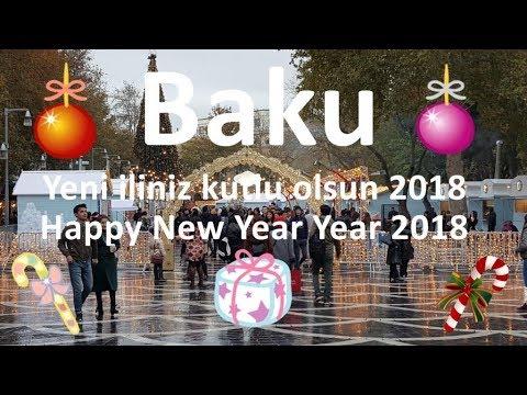 Yeni iliniz Mübarek Olsun 2018 - Happy New Year 2018 - Azerbaijan New Year Song