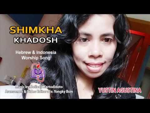 SHIMKHA KHADOSH (שמך קדש) - Hebrew & Indonesia Christian Worship Song
