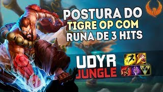 POSTURA DO TIGRE OP COM RUNA DE 3 HITS! UDYR JUNGLE GAMEPLAY [PT-BR]