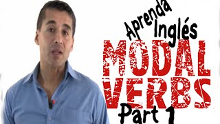 La forma más fácil de aprender MODAL VERBS, part 1