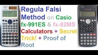 Regula Falsi Method on Casio fx-991ES and fx-82MS Calculators + Secret Trick + Proof!