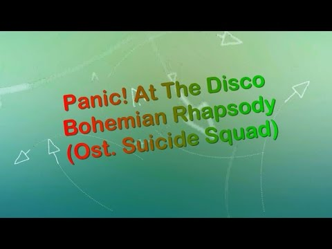 Panic! At The Disco - Bohemian Rhapsody (Ost. Suicide Squad) KARAOKE NO VOCAL