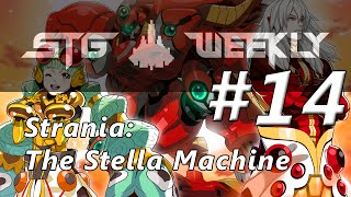 STG Weekly #14: Strania: The Stella Machina - players: iconoclast, MrMonkeyMan