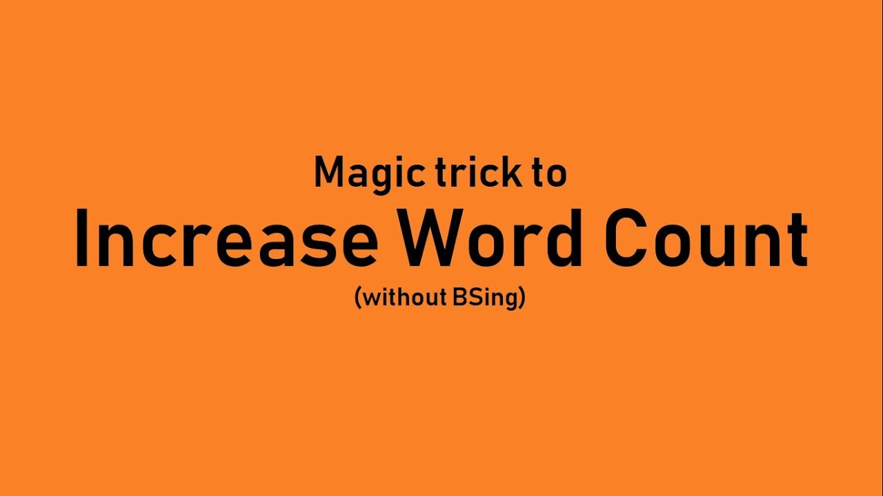 How to Increase Word Count of your Essay (Magic Trick) - YouTube
