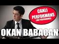 Okan Babacan Dağlarda Sesimi Duyan Olurmu 27 01 2012 By OZAN KIYAK mp3