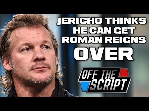 ROMAN IS STILL NOT OVER! Chris Jericho THINKS He Can Get Roman OVER | Off The Script  218 Part 3