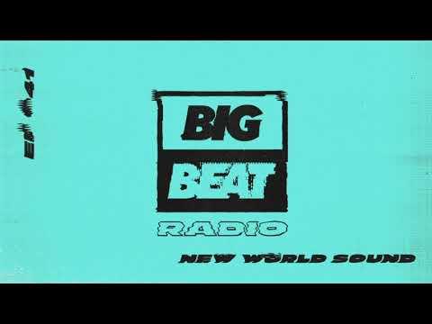 Big Beat Radio: EP #41 - New World Sound (Melt Mix)