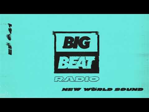 Big Beat Radio: EP 41 - New World Sound Melt Mix