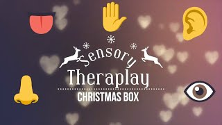 Unboxing Sensory Theraplay Box (Christmas Edition)December 2019! 👃