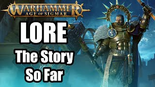 Warhammer Age of Sigmar - Lore - The Story So Far - Beginners Guide To Lore