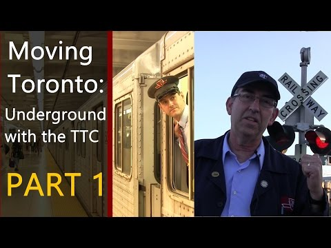 [HD] Moving Toronto: Underground with the Toronto Transit Commission Part 1