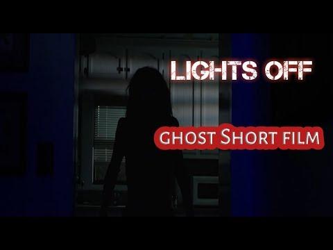 Lights Off | Ghost short film | Use high volume head phone