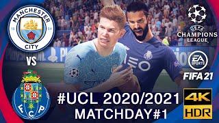 Manchester City vs Porto | FIFA 21 Predicts: Champion League 2020/21 ● Matchday 1 of 6