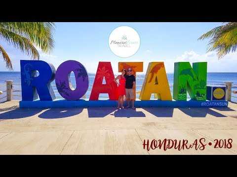 Roatan Travel Diary 2018