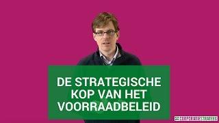 De strategische kop van het voorraadbeleid