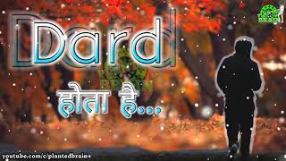 Dard | Romantic | Sad | Love | Emotional | Cute | Hindi Status | Best WhatsApp Status |