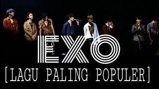 Download VIRAL!!! LAGU EXO PALING HITS DAN TERPOPULER Mp3
