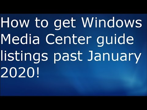How To Get Windows Media Center Guide Listings After January 1st! | PART 1