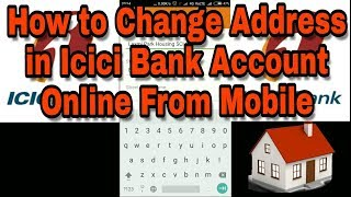 How to Change Address in Icici Bank Account Online From Mobile
