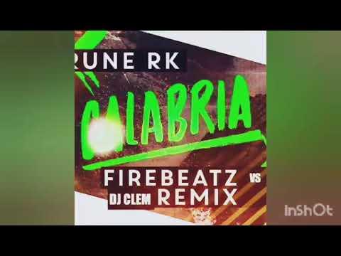 RUNE RK - CALABRIA ( DJ CLEM REMIX VS FIREBEATZ) - YouTube