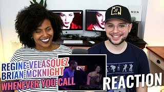 Regine Velasquez & Brian McKnight - Whenever You Call | REACTION