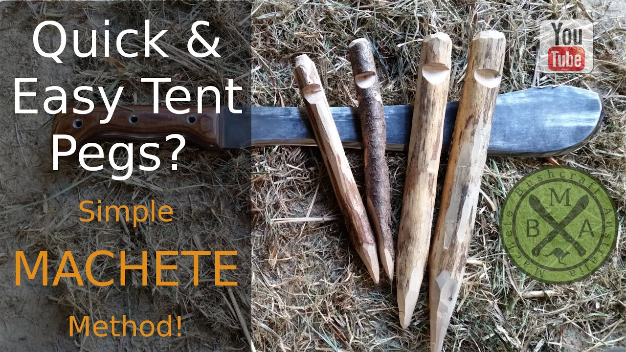 & How To Make Quick u0026 Easy Tent Pegs with a Machete! - YouTube