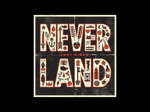 Andy Mineo - Never Land ft. Marz