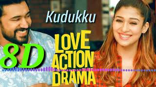 #Kudukku  pottiya kuppayam  8d  song  # love  action  drama  #Nivin  pauly   # Nayanthara