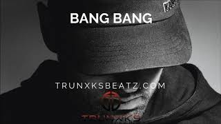 Bang Bang (Tay Keith | Eminem Not Alike Type Beat) Prod. by Trunxks