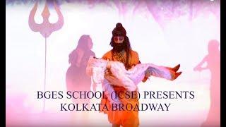 Kolkata Broadway The Annual Show 2018, THE BGES SCHOOL (ICSE)