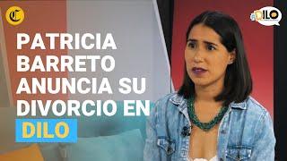 Patricia Barreto confiesa en #Dilo su situación sentimental y sus proyectos - Programa completo