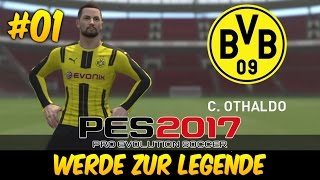 PES 2017 Werde Zur Legende (Deutsch) #01 ★ Die Legende von C. Othaldo ★ Let's Play PES 2017