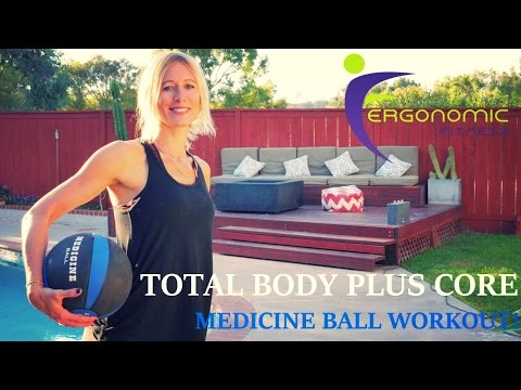MEDICINE BALL WORKOUT - 45 MIN. TOTAL BODY PLUS CORE !