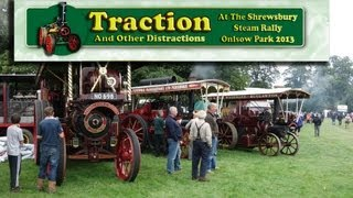 Shrewsbury Steam Rally Onslow Park 2013 - Part 3 Traction And Other Distractions - By Dave Holden