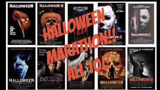 Movie Marathon Night 10/13/18 (All 10 Halloween movies!!)