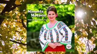 Manuela Motocu  - Acum viata-mi este draga (Official Audio) NOU