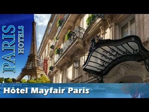 Hôtel Mayfair Paris - Paris Hotels, France